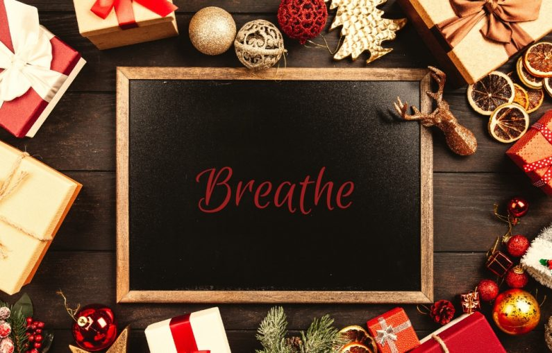 Take A Breather This Christmas,Brain Skills, Breathing, Comfort, Emotions, Joy, Overwhelm, Peace, relational skills, Relationships, rest, Skill 2